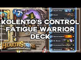 hearthstone kolento s tgt control fatigue warrior deck youtube