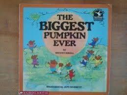 The Biggest Pumpkin Ever By Steven Kroll by 244 Best Halloween Images On Pinterest Happy Halloween