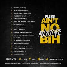 No Ceilings Mixtape Download Zip by Plies Ain U0027t No Mixtape Bih