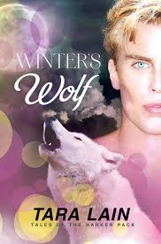 Winters Wolf Tales Of The Harker Pack 3 By Tara Lain