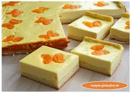 hefeteig käsekuchen mit mandarinen tanja s glutenfreies