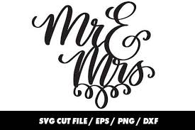 Mr And Mrs Svg Wedding Clipart Digital Calligraphy Cursive Lettering Eps Png Dxf
