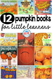 Pumpkin Pumpkin By Jeanne Titherington by 12 Pumpkin Books For Little Learners A Dab Of Glue Will Do