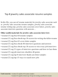 Top 8 Jewelry Sales Associate Resume Samples In This File You Can Ref Materials