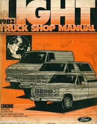 100 Orange Truck Shop 1982 Ford Light Manual