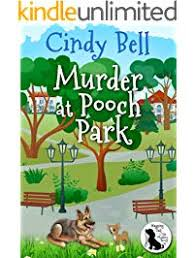 Murder At Pooch Park Wagging Tail Cozy Mystery Book 1