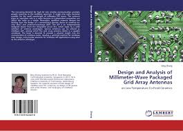 100 Millimeter Design And Analysis Of Wave Packaged Grid Array