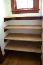 Wood Building Shelves by Shelves Build Shelves In A Closet With Wood Building Shelves In