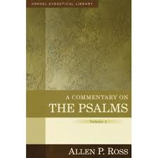 A Commentary On The Psalms 1 41 Volume By Allen P Ross