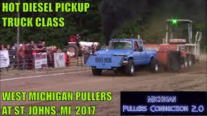 100 Diesel Performance Trucks HOT DIESEL TRUCKS PULL W WEST MICHIGAN PULLERS ST JOHNS MI AUGUST 2017