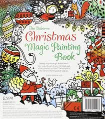Christmas Magic Painting Book Erica Harrison Illustrator Fiona Watt Author 9781409595403 Amazon Books