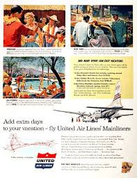 1955 United Air Lines Original Vintage Advertisement Illustrated In Graphic Color Features Tour Destinations With Prices Hawaii 7 Night