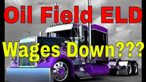 100 Oil Trucking Jobs Field Driving ELD Mandate Driver Wages Going Down RVT