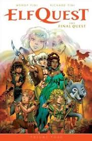 ElfQuest The Final Quest Volume 4 By Richard Pini And Wendy 2018