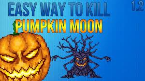 Pumpkin Moon Terraria by Terraria 1 2 Guides Easiest Way To Defeat Pumpkin Moon New Boss