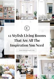 100 Living Rooms Inspiration 12 Stylish That Are All The You Need The