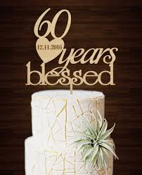 Creative 60 Years Blessed For Couple Vintage Wedding Anniversary Decoration Cake Toppers Rustic Custom Wood Acrylic
