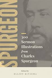300 Sermon Illustrations From Charles Spurgeon Pastorum By