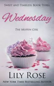 Wednesday Sweet Romance And Timeless Volume 3 By Lily Rose Is The Edition Of New York Times