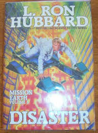 Disaster Mission Earth Volume 8