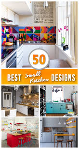 Kitchen Theme Ideas Pinterest by 50 Best Small Kitchen Ideas And Designs For 2017