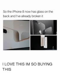 So the iPhone 8 Now Has Glass on the Back and I ve Already Broken