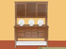 Image Titled Decorate A Dining Room Hutch Step 9
