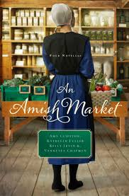 Very Good An Amish Market Four Novellas By Amy Clipston Kathleen Fuller Kelly Irvin Vanetta Chapman
