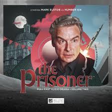 The Prisoner Review Big Finish Audio Volume 2 Sci Fi Bulletin Exploring Universes Of SF Fantasy Horror