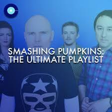 Thirty Three Smashing Pumpkins by Smashing Pumpkins The Ultimate Playlist On Spotify