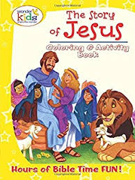 The Story Of Jesus Coloring And Activity Book Wonder Kids