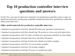 Top10productioncontrollerinterviewquestionsandanswers 150318214003 Conversion Gate01 Thumbnail 4cb1426732849