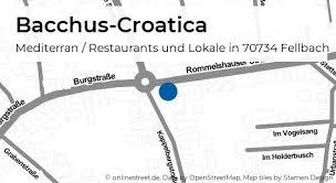bacchus croatica kappelbergstraße in fellbach mediterran