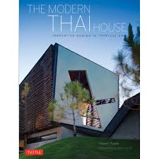 100 Modern Thai House Design The Hardcover With Jacket