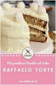 und rezept raffaelo torte ein kochvideo club of