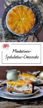 mandarinen spekulatius cheesecake experimente aus meiner