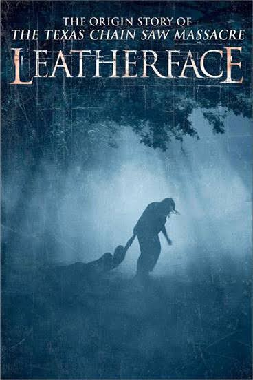 Leatherface 2017 Full Movie Download BluRay 720p HEVC 430MB And 720p 800MB
