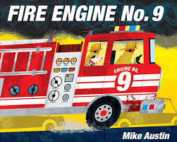 100 Fire Truck Pictures Amazoncom Engine No 9 2015553510959 Mike Austin Books