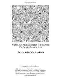 Color Me Fun Designs Patterns For Adults Coloring Book Volume 15 Beautiful