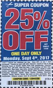 Harbor Freight Coupon 25% Off Single Item (2 Days Only - Sunday 3rd ... Harbor Freight Coupons December 2018 Staples Fniture Coupon Code 30 Off American Eagle Gift Card Check Freight Coupons Expiring 9717 Struggville Predator Coupon Code Cinemas 93 Tools Database Free 25 Percent Black Friday 2019 Ad Deals And Sales Workshop Reference Motorcycle Lift Store Commack Ny For Android Apk Download I Went To Get A For You Guys Printable Cheap Motels In