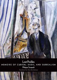 Lost Profiles Memoirs Of Cubism Dada And Surrealism Mark Polizzotti