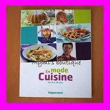 livre de recettes de cuisine livre recettes en mode cuisine tupperware 0 18 ans idéal pour