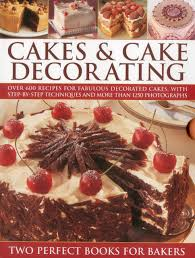 Vintage Books For Decoration by Cakes U0026 Cake Decorating Over 600 Recipes For Fabulous Decorated