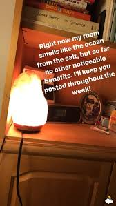 Salt Lamp Warning Hoax by I Plugged In A Himalayan Salt Lamp And Went To Sleep 10 Days
