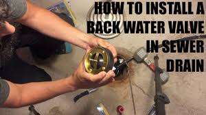Floor Drain Backflow Device by How To Install Sewer Drain Backwater Valve Drain Float July 20