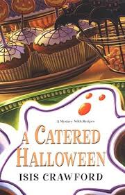 Bakery Story Halloween 2012 Download by A Catered Halloween A Mystery With Recipes 5 By Isis Crawford