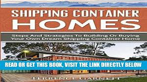 100 Buying Shipping Containers For Home Building READ EBOOK Container S Steps And Strategies