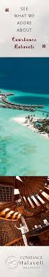 100 Constance Halaveli Maldives Understated 360 Degree Of Luxury