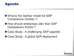 Best Help Desk Software Gartner by Gartner Best Practice For Sap Competence Centre Planning Ppt