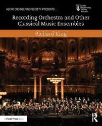 Recording Orchestra And Other Classical Music Ensembles Audio Engineering Society Presents